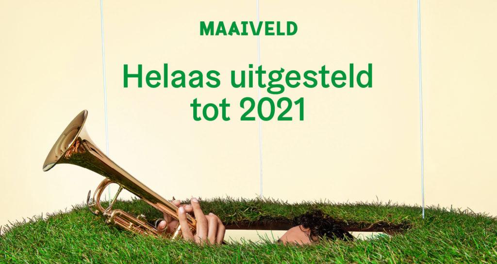 Eerste editie Maaiveld festival uitgesteld